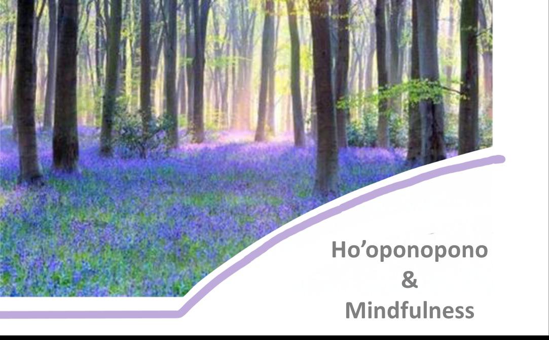 Ho'oponopono & Mindfulness